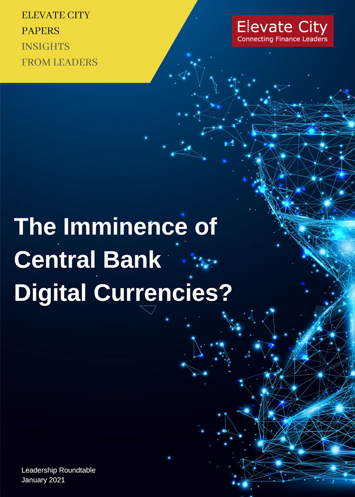 The Imminence of Central Bank Digital Currencies?